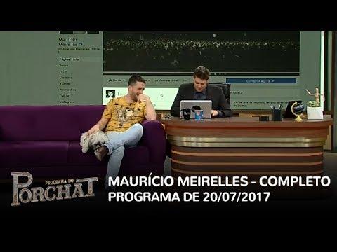 Programa do Porchat (completo) | Maurício Meirelles (20/07/2017)