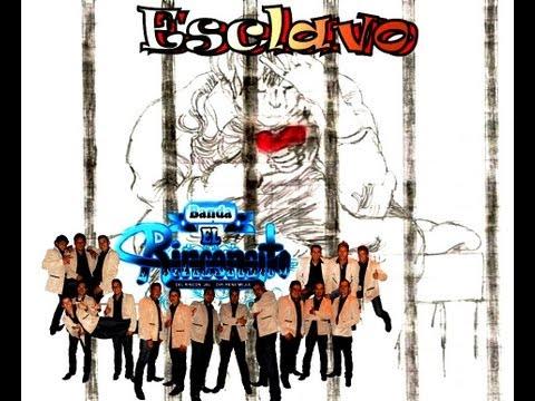 Esclavo - Banda El Rinconcito