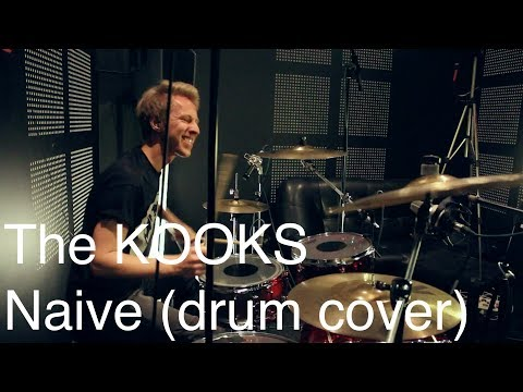 KoStick - The KOOKS - Naive (drum cover by Konstantin Smirnov)