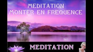 Méditation monter en fréquence, voyagez dans cette méditation guidée en musique et ressentez l'amour