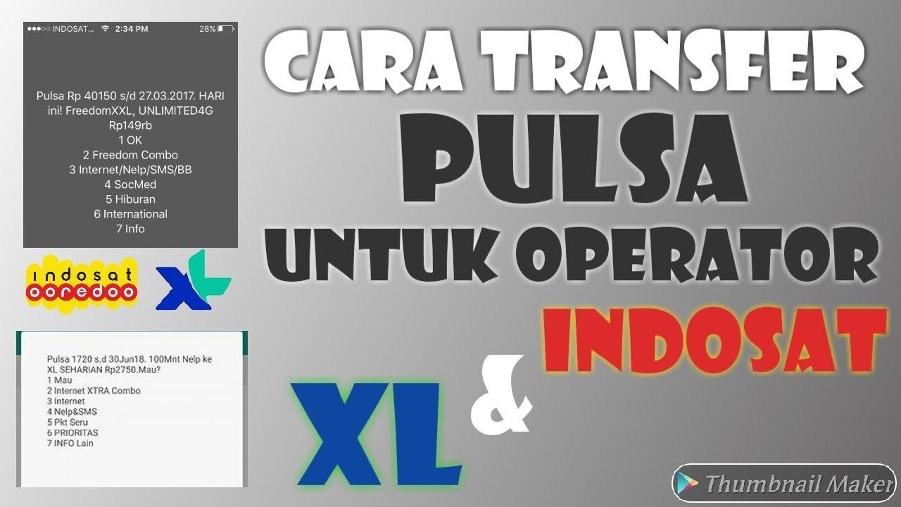 cara transfer pulsa untuk operator indosat dan xl