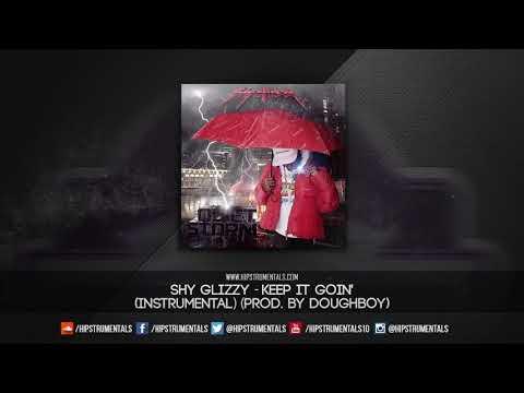 Shy Glizzy - Keep It Goin' [Instrumental] (Prod. By Doughboy) + DL via @Hipstrumentals