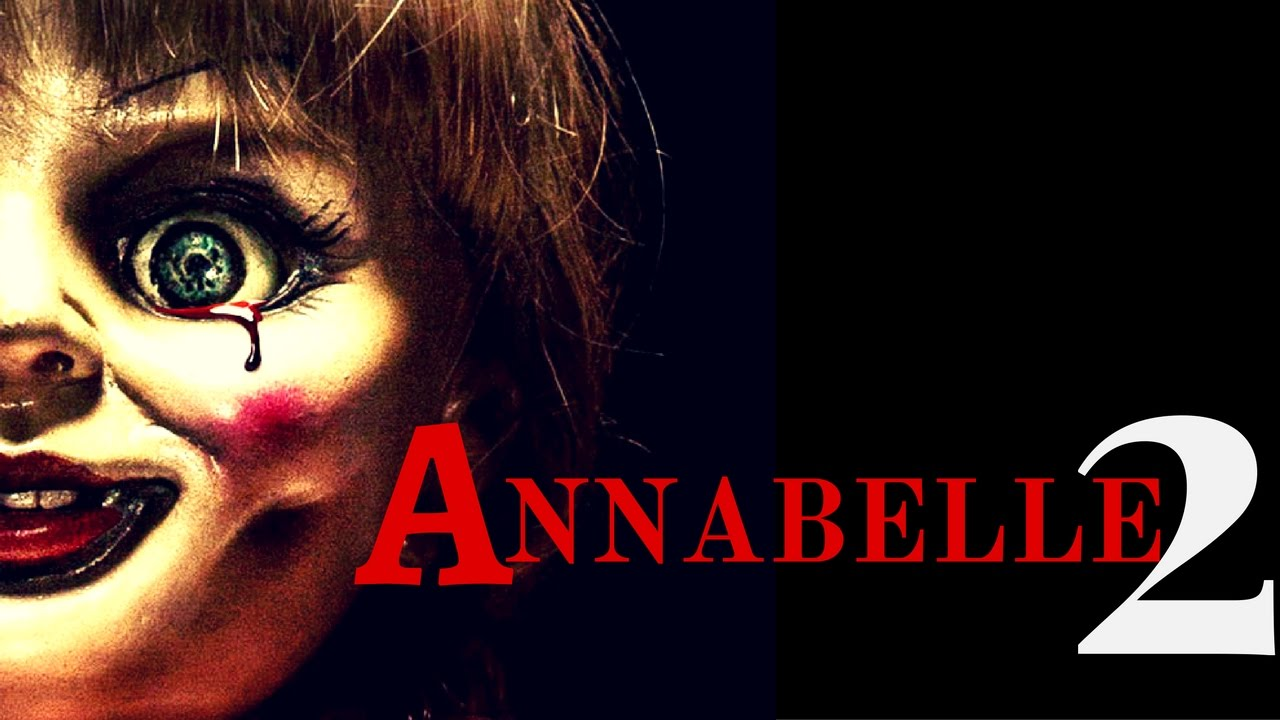 Upcoming 2017 Movie Posters: Annabelle 2 : Upcoming Hollywood Horror Movie 2017