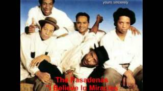 The Pasadenas - I Believe In Miracles (Album Version)