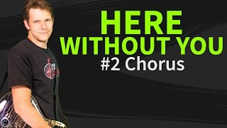 Guitar Lesson: Here Without You 2/3 - 3 Doors Down - How to play Chorus