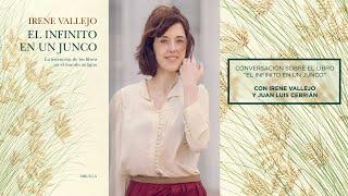 IRENE VALLEJO (Versión completa). Conversación sobre el libro El infinito en un junco.
