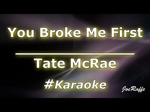 Tate McRae - You Broke Me First Karaoke