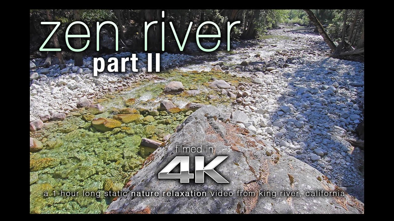 Zen River Scene Ii 4k Hdr Uhd Nature Relaxation Video Wallpaper For Ambiance
