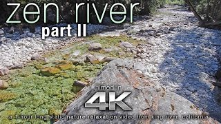 ZEN RIVER - Scene II | 4K HDR UHD Nature Relaxation™ Video Wallpaper for Ambiance
