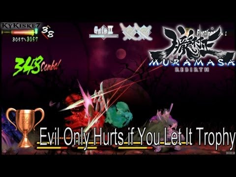 Muramasa Rebirth - Evil Only Hurts If You Let It Trophy Guide