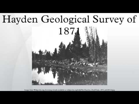 Hayden Geological Survey of 1871