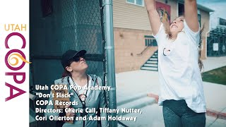 Don't Slack - A Utah COPA Pop Music Video