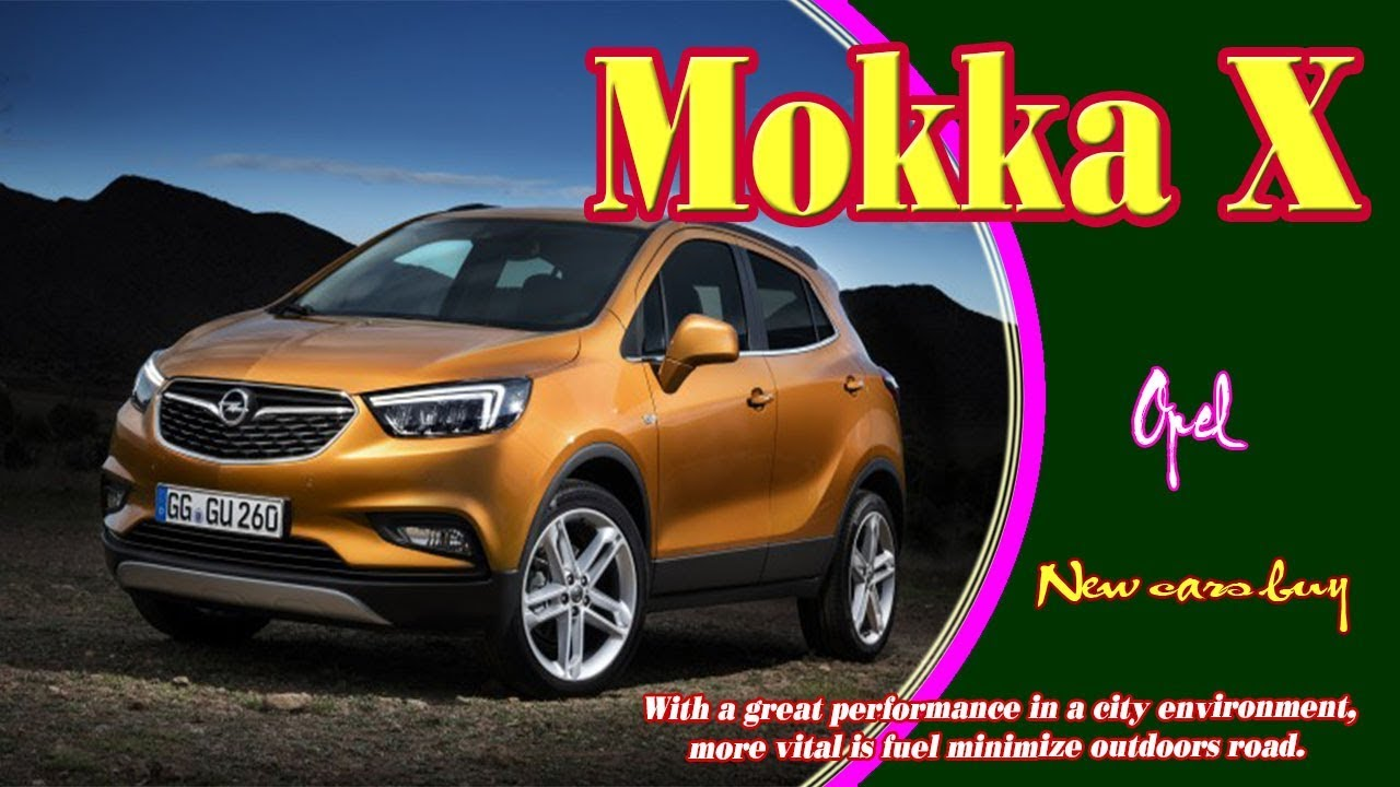 2019 opel mokka x new opel mokka x 2019 2019 opel mokka x dimensions new cars buy youtube. Black Bedroom Furniture Sets. Home Design Ideas