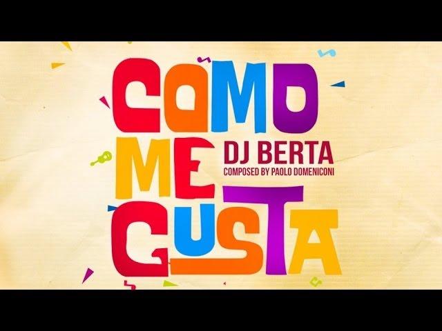 Como me gusta  - DJ Berta (MERENGUE)