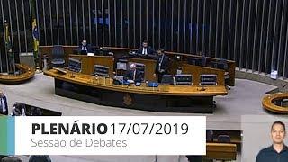 Plenário - Sessão do Plenário para debates - 17/07/2019 14:00