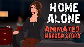 HOME ALONE Scary Story Animated