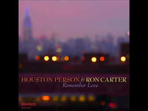 Houston Person & Ron Carter Why Not Mp3