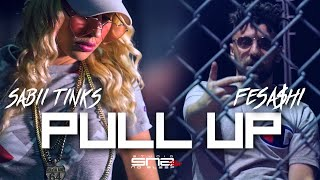 Sabii Tinks - Pull Up feat. Fesa$hi (Music Video by @SNSfilms) #NoSleepGang