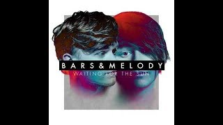 Bars and Melody - Waiting For The Sun - LYRICS