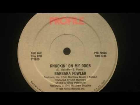 BARBARA FOWLER - KNOCKIN' ON MY DOOR. 12