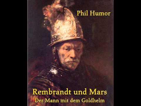 Rembrandt und Mars - Der Mann mit dem Goldhelm - Gedicht von Phil Humor