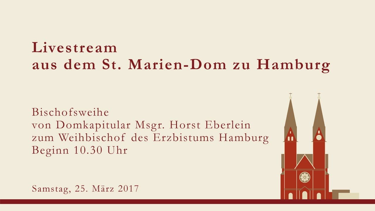 bischofsweihe von domkapitular msgr horst eberlein im st marien dom in hamburg youtube. Black Bedroom Furniture Sets. Home Design Ideas
