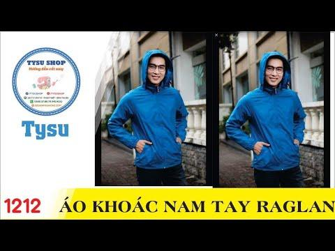 Hướng Dẫn Cắt May TysuShop Số 1212: Áo Khoác Nam Tay Raglan