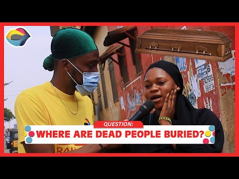 Where Are Dead People Buried? | Street Quiz | Funny Videos | Funny African Videos | African Comedy |
