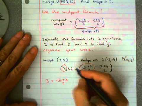 1-6 Finding an Endpoint if we know the midpoint.avi - YouTube