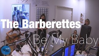 """The Barberettes """"Be My Baby"""" en Session live TSFJAZZ"""