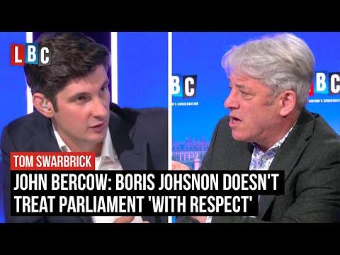 John Bercow claims Boris Johnson doesn't treat Parliament 'with respect' | LBC