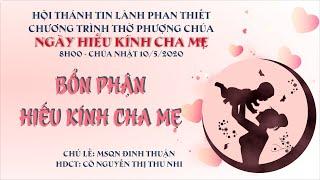 HTTL PHAN THIẾT - Chương trình thờ phượng Chúa - 10/05/2020