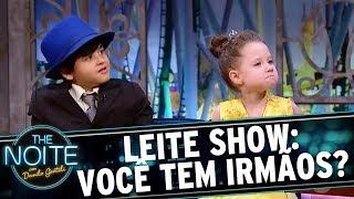 Leite Show: Você trocaria o seu irmãozinho? | The Noite (23/08/17)