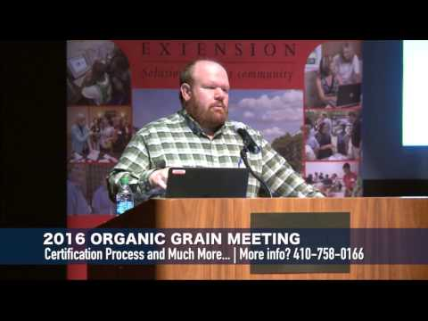 Organic Production Meeting 2016 - Organics 101-What is the Certification Process