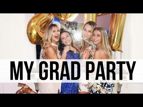 MY HUGE GRAD PARTY