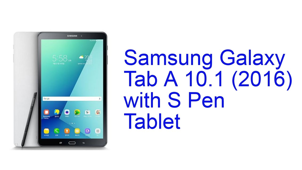samsung galaxy tab a 10 1 with s pen tablet specification. Black Bedroom Furniture Sets. Home Design Ideas