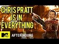 Chris Pratt Is In Every Movie | MTV After Hours with Josh Horowitz