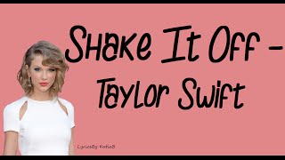 Cover images Shake It Off (With Lyrics) - Taylor Swift