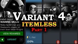 Variant 4 Itemless - Part 1 | Marvel Contest of Champions Live Stream