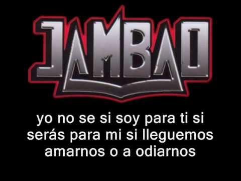 Jambao - yo no se mañana (letra)