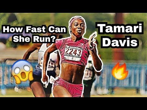 TAMARI DAVIS || HOW FAST CAN SHE RUN? ||