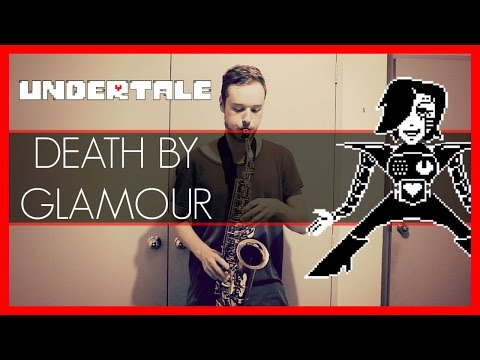 Death By Glamour - Undertale (Alto Sax Cover)