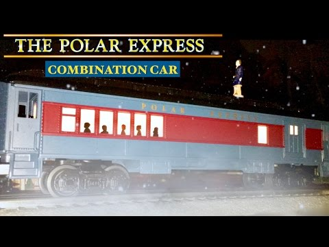 The Polar Express – Combination Car (Unboxing/Review)
