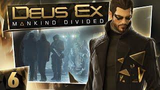 Deus Ex: Mankind Divided #6 - The Throat