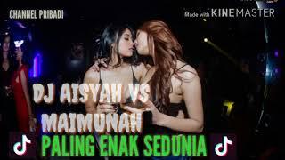 Gambar cover DJ AISYAH VS MAIMUNAH ENAK BANGET 2018 (PALING ENAK SEDUNIA)
