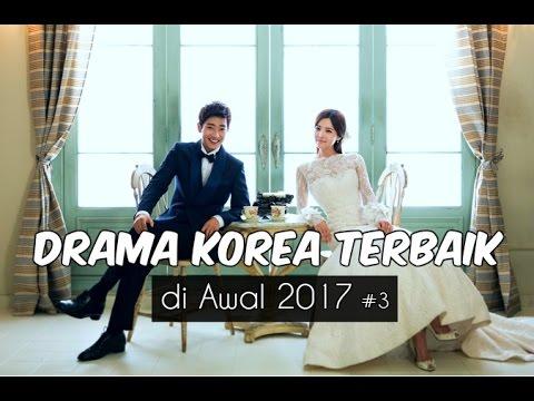 6 Drama Korea Terbaik di Awal 2017 #3 | Wajib Nonton