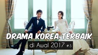 Video 6 Drama Korea Terbaik di Awal 2017 #3 | Wajib Nonton download MP3, 3GP, MP4, WEBM, AVI, FLV April 2018