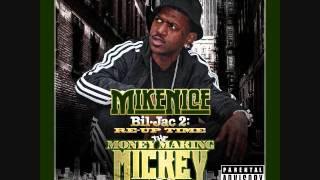 I JUST WANT - Mike Nice aka Money Makin Mickey