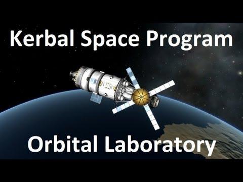 Kerbal Space Program - Orbital Laboratory - Demonstration