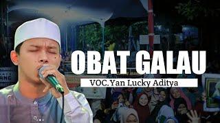 OBAT GALAU VOC.Yan Lucky Aditya || Sholawat Az Zahir Terbaru 2020
